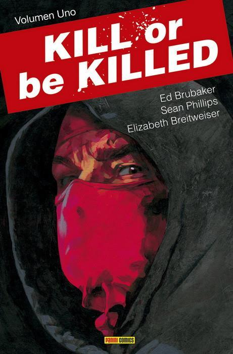 Kill or be Killed 1 | N1018-PAN33 | Ed Brubaker, Sean Phillips | Terra de Còmic - Tu tienda de cómics online especializada en cómics, manga y merchandising